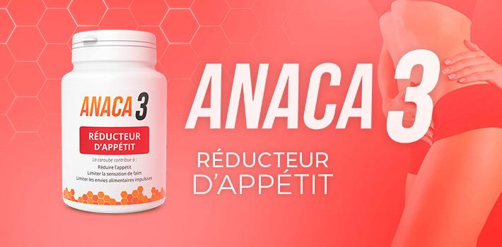 Où acheter Anaca3 réducteur d'appétit et pourquoi ?