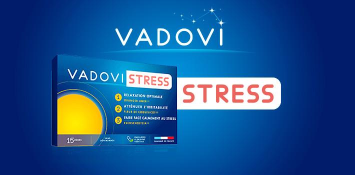 Zoom sur la nouveauté : Vadovi stress